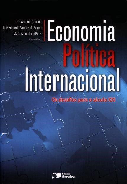Economia Política Internacional - Os Desafios Para o Século XXI (Cód: 7984430)