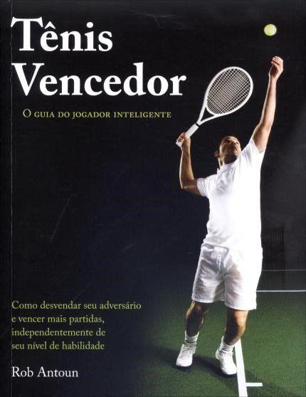 Tênis Vencedor - o Guia do Jogador Inteligente (Cód: 6855471)